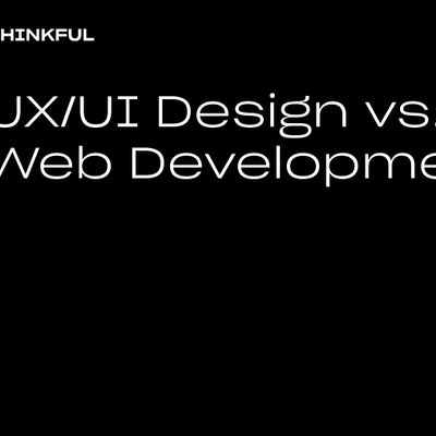 Thinkful Webinar  UXUI Design Vs. Web Development
