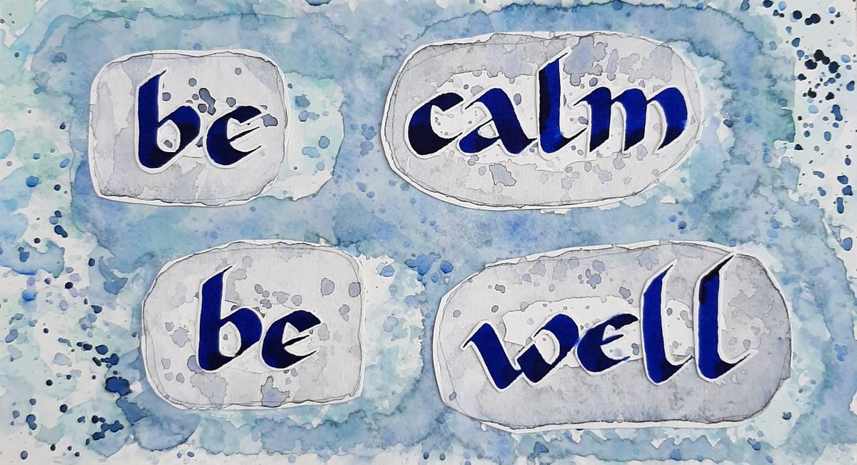 Be Calm, Be Well: Mindfulness Course FULL | Online Event | AllEvents.in