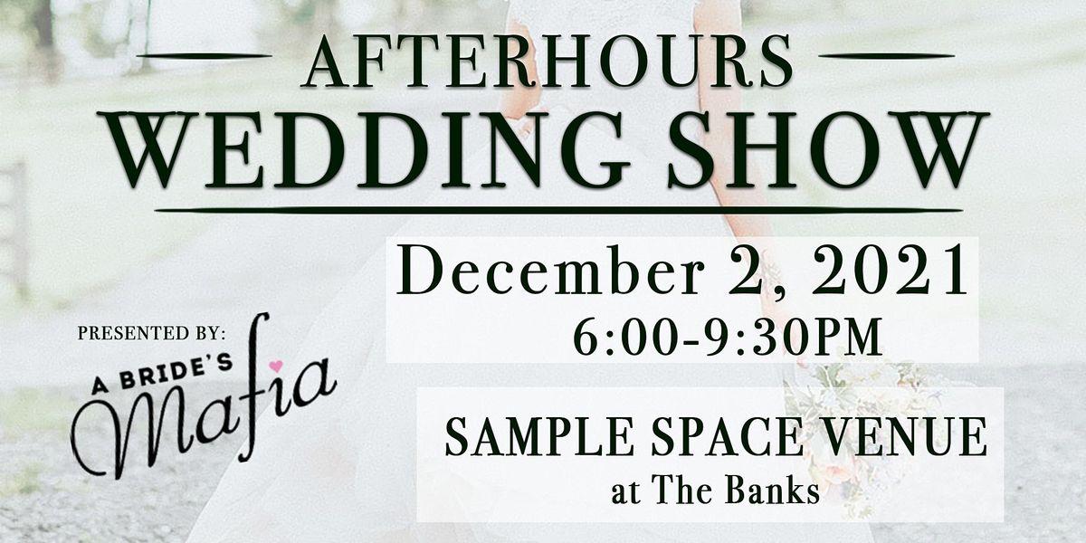 AFTERHOURS WEDDING SHOW, 2 December | Event in CINCINNATI | AllEvents.in