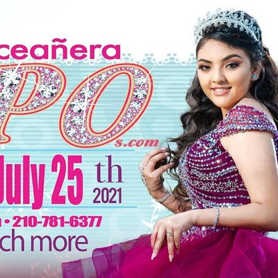 Quinceanera Expo San Antonio July 25th 2021 At the Henry B. Gonzalez