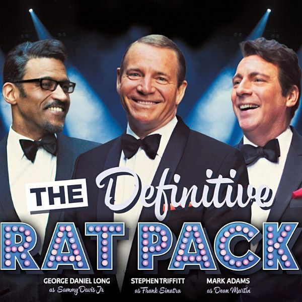 The Definitive Rat Pack | Event in London | AllEvents.in