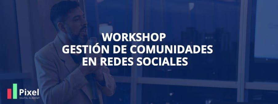 Curso Gestin de Comunidades en Redes Sociales