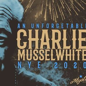 NYE w Charlie Musselwhite & Kingsborough at The Mystic