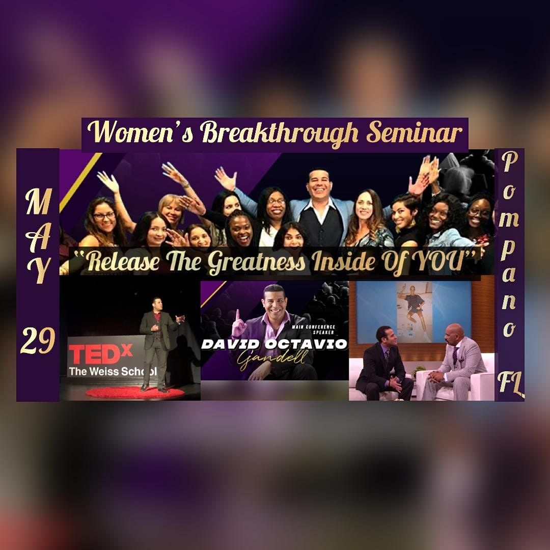 """Release The Greatness Inside of You"" - Women's Empowerment Seminar, 29 May 