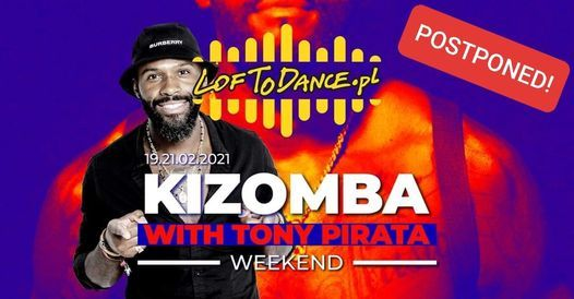 LOFToDANCE Kizomba Weekend with Tony Pirata!, 19 February | Event in Kraków | AllEvents.in
