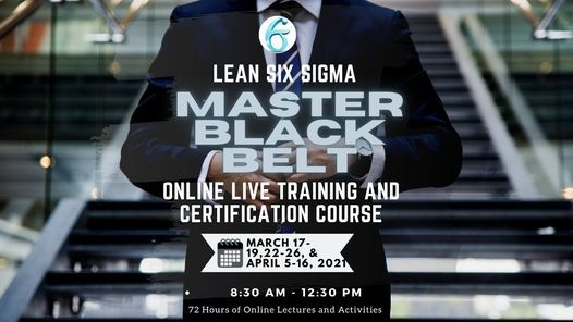 Lean Six Sigma Master Black Belt Online Live Training and Certification Course, 18 January | Online Event