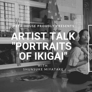 ARTIST TALK WITH SHUNSUKE MIYATAKE