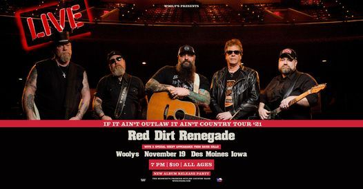 Red Dirt Renegade at Wooly's, 19 November | Event in Des Moines | AllEvents.in