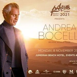 PaRus 2021 Andrea Bocelli  Believe World Tour in Dubai