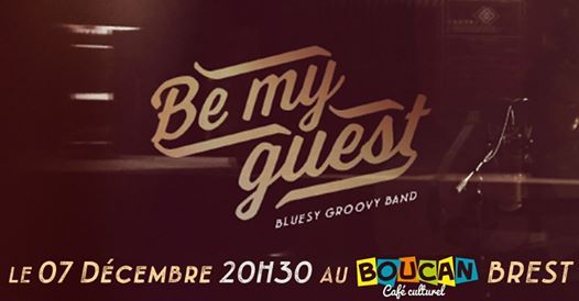 Be My Guest en concert au Boucan