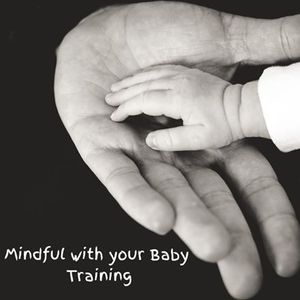 Mindful with your Baby Training