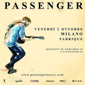 Passenger live a Milano  2 ottobre