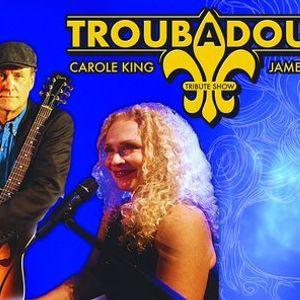 Troubadours A Tribute to James Taylor & Carole King