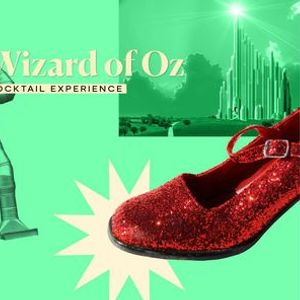 The Wizard of Oz Cocktail Experience