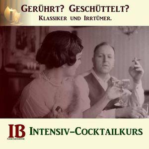 Gerhrt Geschttelt Klassiker und Irrtmer. Cocktailkurs