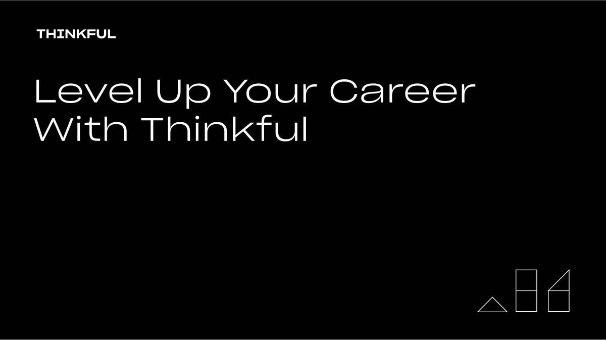 Thinkful Webinar    Level Up Your Career With Thinkful, 30 July   Event in Sacramento   AllEvents.in