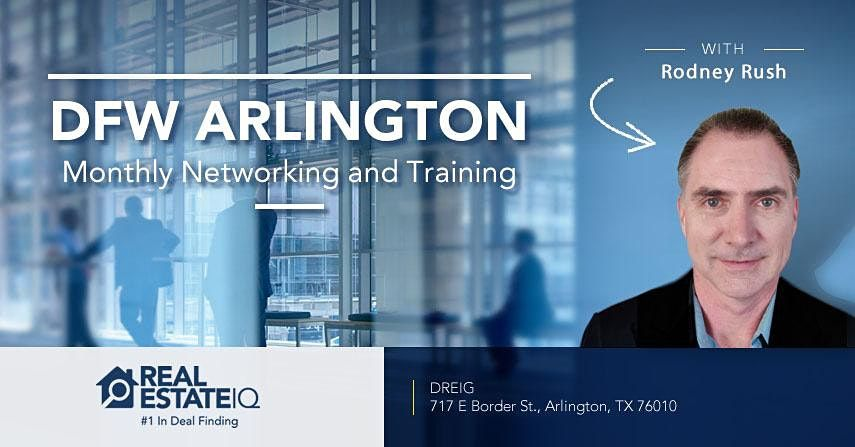 DFW - Arlington Monthly Real Estate Networking and Deal Finding Training   Event in Arlington   AllEvents.in