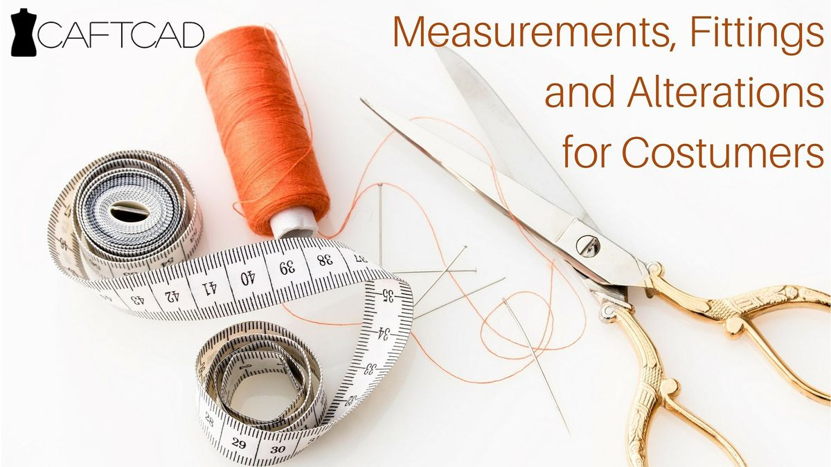 Measurements Fittings and Alterations for Costumers