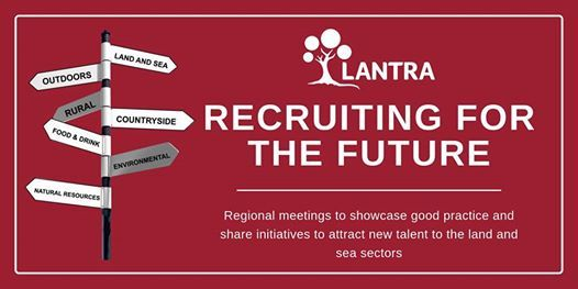 Recruiting for the Future of the Land & Sea Sectors - Inverness