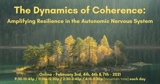 The Dynamics of Coherence – Amplifying Resilience, 3 February | Online Event | AllEvents.in
