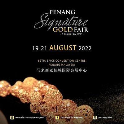 Penang Signature Gold & Jewellery Fair (PSG) 2022