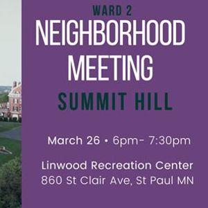 Ward 2 Neighborhood Meeting Summit Hill
