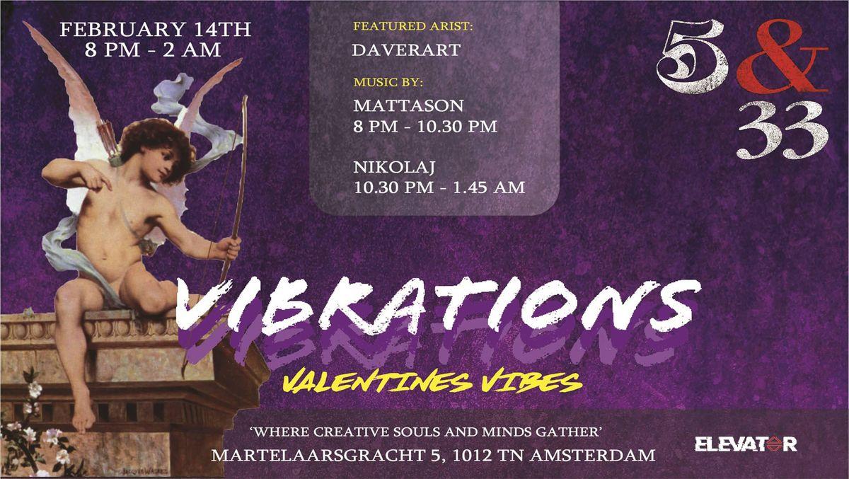 Vibrations Valentine Vibes   Art Showcase