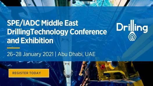 SPE and IADC Middle East Drilling Technology Conference, 26 January   Event in Abu Dhabi   AllEvents.in
