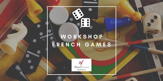 French Games Workshop, 10 May | Online Event | AllEvents.in