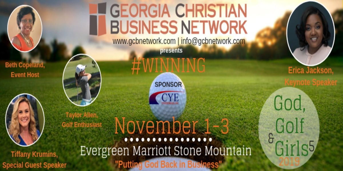 Georgia Christian Business Network (GCBN) GGG5  God Golf and Girls 2019-5  The Experience 4
