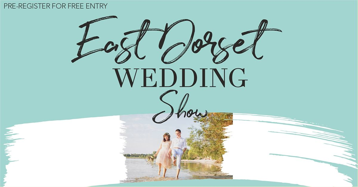 East Dorset Wedding Show, 23 May | Event in Broadstone | AllEvents.in
