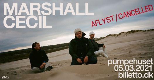 Marshall Cecil // Pumpehuset – Aflyst | Event in Copenhagen | AllEvents.in