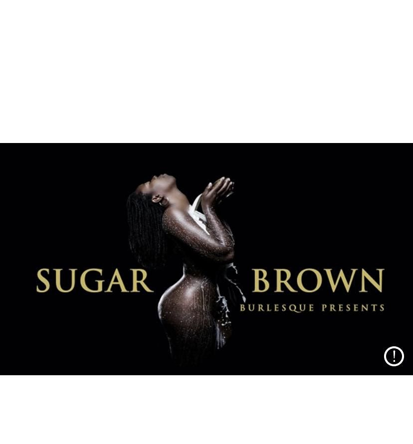Sugar Brown Burlesque Bad & Bougie Comedy (Nola) Back by Popular Demand, 6 August | Event in New Orleans