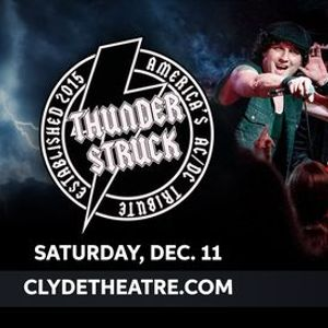 Thunderstruck - Americas ACDC Tribute at The Clyde Theatre