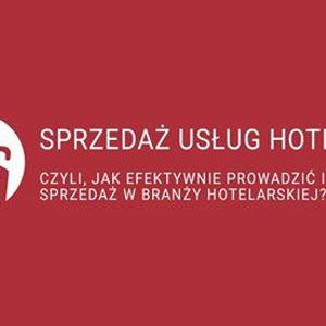 Szkolenie  Efektywnie prowad planuj Sprzeda Usug Hotelowych