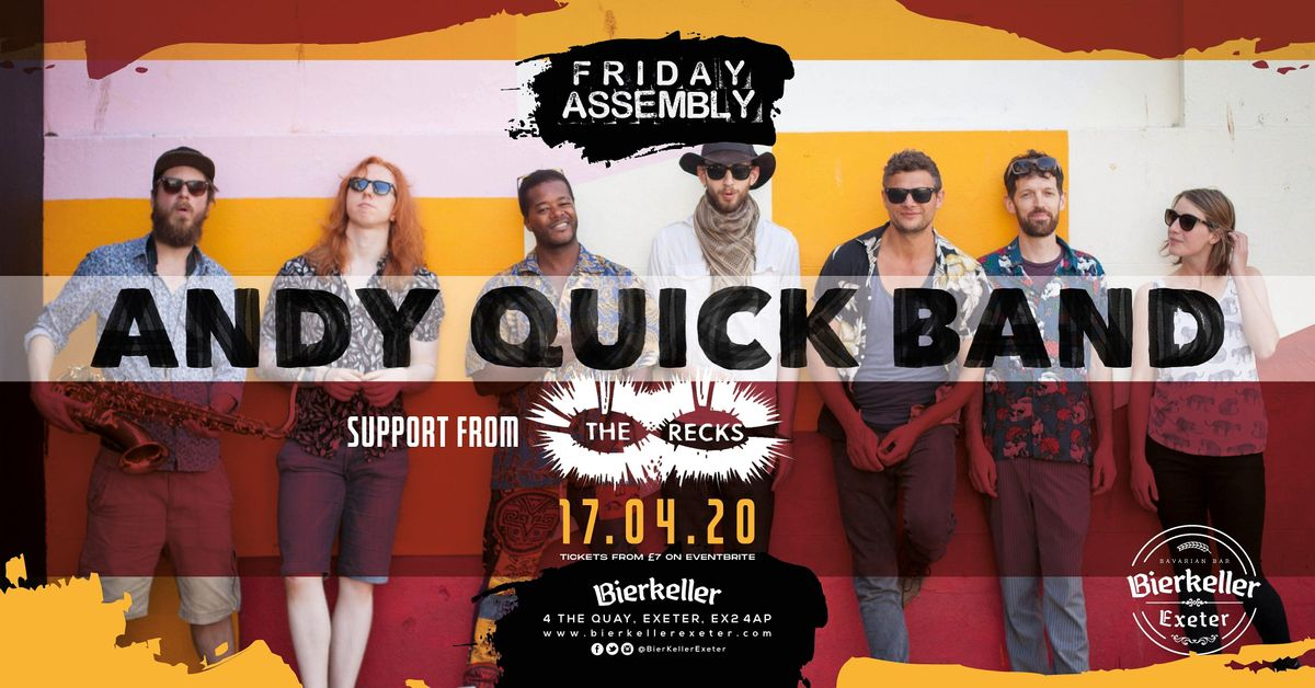Andy Quick Band supported by the Recks, 23 April | Event in Exeter | AllEvents.in