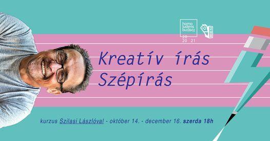 Kreatív írás, szépírás kurzus Szilasi Lászlóval   Event in Szeged   AllEvents.in