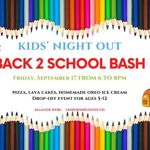 Kids Night Out Back to School Bash
