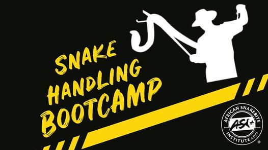 Snake Handling Bootcamp | Event in Brackenfell | AllEvents.in