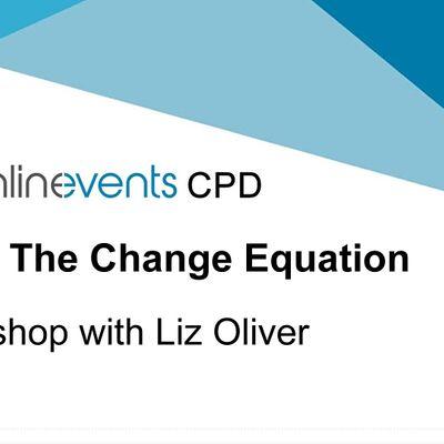 Resolving The Change Equation workshop with Liz Oliver