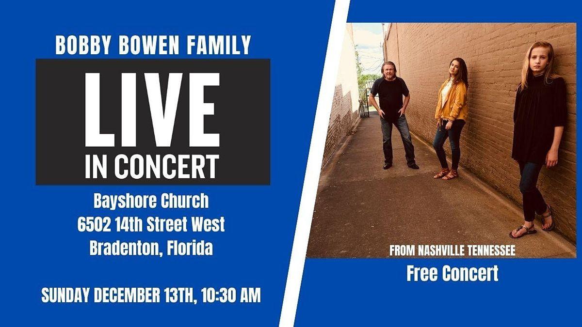 Bobby Bowen Family Concert In Bradenton Florida, 13 December | Event in Bradenton | AllEvents.in