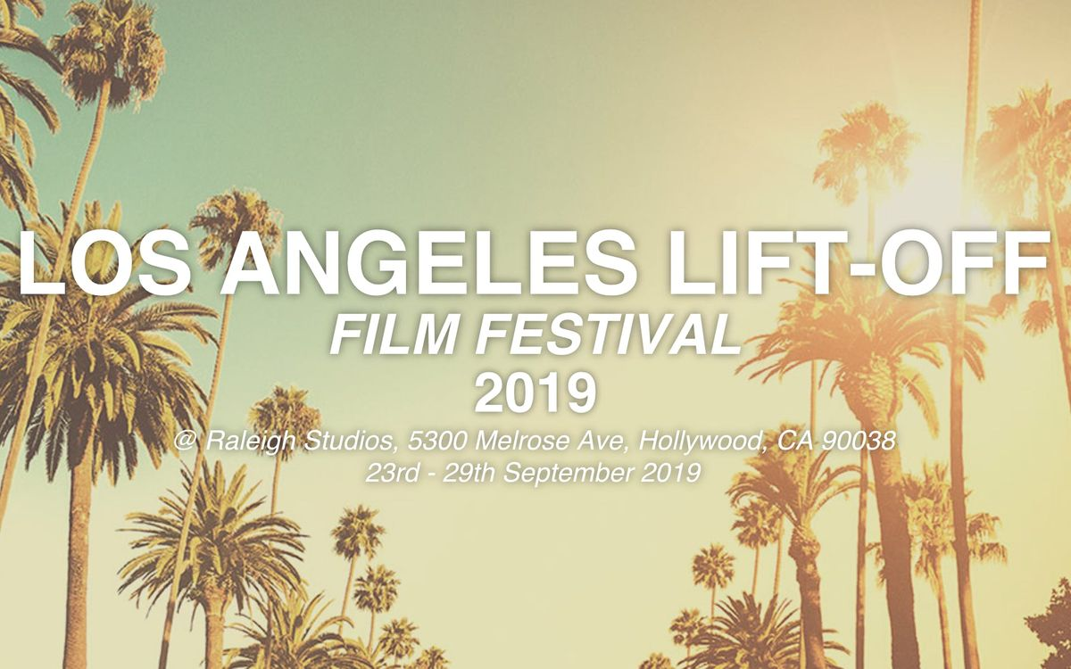 Los Angeles Lift-Off Film Festival 2019