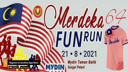 Merdeka 64 Fun Run Mydin Taman Batik, 21 August   Event in Sungai Petani   AllEvents.in