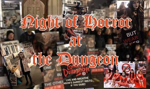 Night of Horror at the Dungeon a Canada Goose Halloween Special, 31 October | Event in London | AllEvents.in