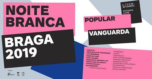 Noite Branca Braga 2019 (oficial)