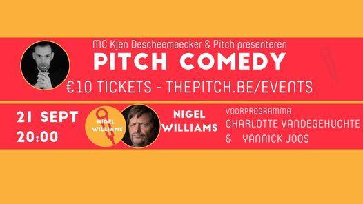 Pitch Comedy - Nigel Williams ^ met voorprogramma - Charlotte Vandegehuchte ^ Yannick Joos, 21 September | AllEvents.in