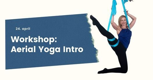 Aerial Yoga Intro med Sisse Siegumfeldt, 24 May | Event in Copenhagen | AllEvents.in