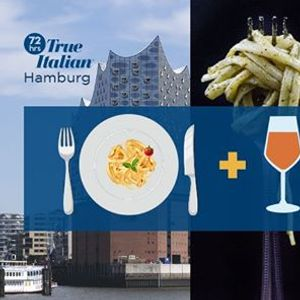72 hrs True Italian Food Festival - Hamburg