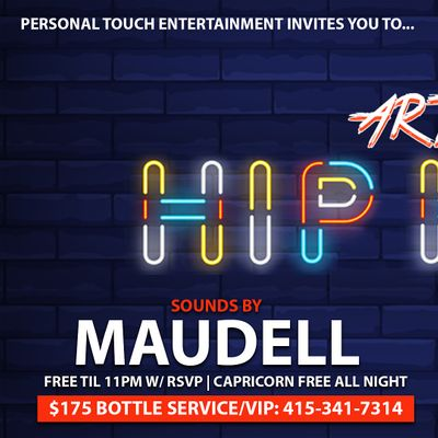 ART OF HIP-HOP w DJ MAUDELL FREE Til 11PM w RSVP  CAPRICORN FREE ALL NIGHT