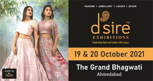 D'sire Exhibition at The Grand Bhagwati, Ahmedabad | Event in Ahmedabad | AllEvents.in